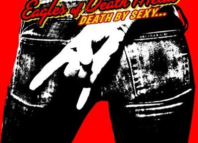album Eagles of Death Metal Death by Sexy 0