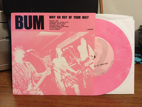 Bum- Why Go Out of Your Way pink vinyl
