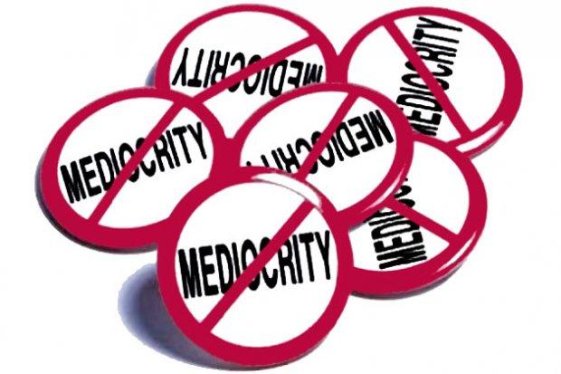 no mediocrity